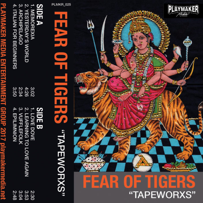 Fear of Tigers - Tapeworxs
